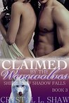Claimed by the Werewolves (Shifters of Shadow Falls, #3)