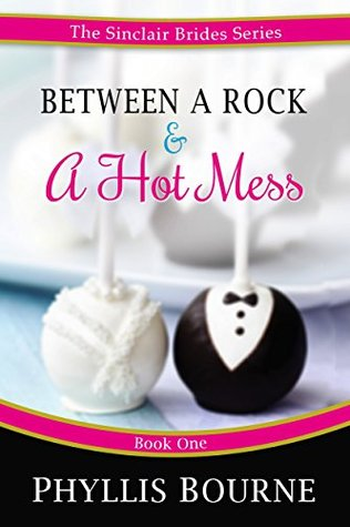 Between a Rock and a Hot Mess