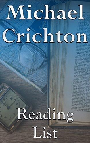 Michael Crichton: Reading List - Jurassic Park, The Andromeda Strain, Timeline, Prey, Congo, Sphere, etc.