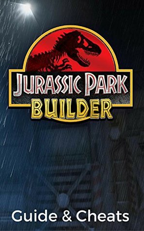 The NEW Complete Guide to: Jurassic Park Builder Game Cheats AND Guide with Tips & Tricks, Strategy, Walkthrough, Secrets, Download the game, Codes, Gameplay and MORE!