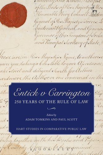 Entick v Carrington,: 250 Years of the Rule of Law