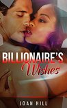 BWWM: Billionaire Wishes (BWWM Billionaire Holiday Romance Collection) (Interracial Alpha Male BBW Pregnancy Romance)