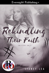 Rekindling Their Faith (Shifter Unit, #1)
