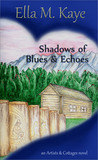 Shadows of Blues & Echoes