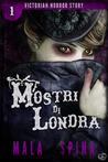 Mostri di Londra, Victorian Horror Story Vol. 1