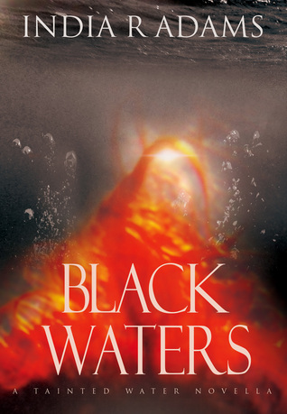Black Waters by India R. Adams