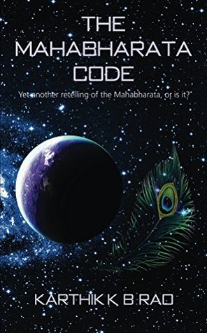 Book Review Opportunity: The Mahabharata Code by Karthik K B