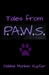 Tales from P.A.W.S. by Debbie Manber Kupfer