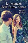 La ragazza dell'ultimo banco by Andrea Portes