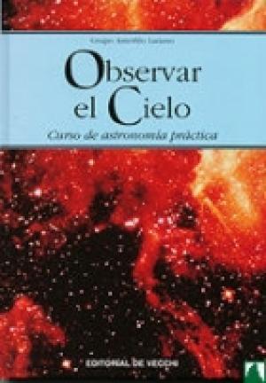 Observar el Cielo - Curso de Astronomia Practica