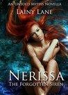 Nerissa: The Forgotten Siren (Untold Myths Book 1)