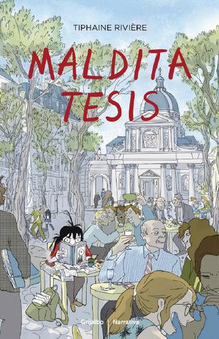Maldita tesis by Tiphaine Rivière