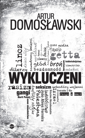 Wykluczeni by Artur Domosławski
