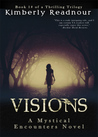 Download Visions (The Mystical Encounter #1)