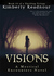 Visions (The Mystical Encou...