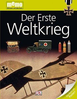 Memo - Wissen Entdecken: Der Erste Weltkrieg