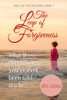 The Leap of Forgiveness (Sea of Souls: Book 2)