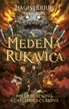 Medená rukavica by Holly Black