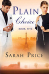 Plain Choice (Plain Fame #5)
