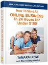 How to Start an Online Business in 24 Hours for Under $100