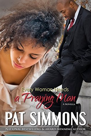 Every Woman Needs A Praying Man (Love at the Crossroads #5)