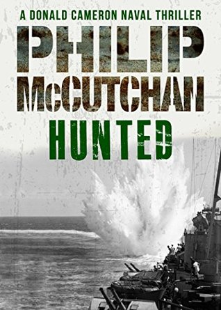 Hunted (Donald Cameron Naval Thriller #11)