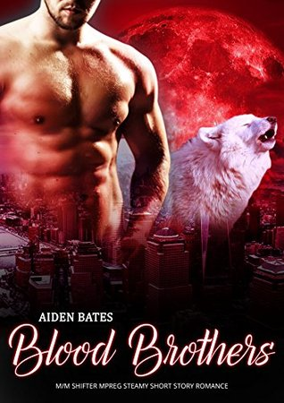 Blood Brothers (City Wolves #6)