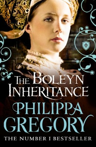 The Boleyn Inheritance(The Plantagenet and Tudor Novels 10)