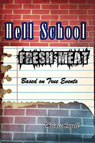 Hell School: Fresh Meat (Hell School Series Book 1)
