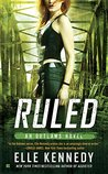 Ruled (Outlaws, #3)