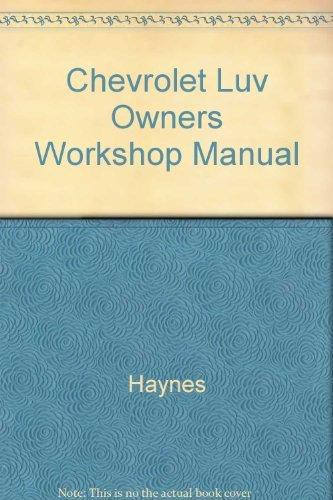 Chevrolet Luv Owners Workshop Manual