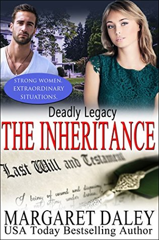 Deadly Legacy (Strong Women, Extraordinary Situations #7; Inheritance #7)