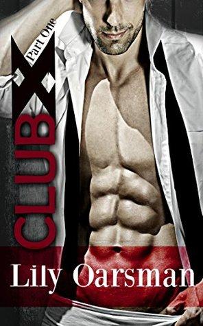 Club X: Part One (Fantasy Series Book 1)
