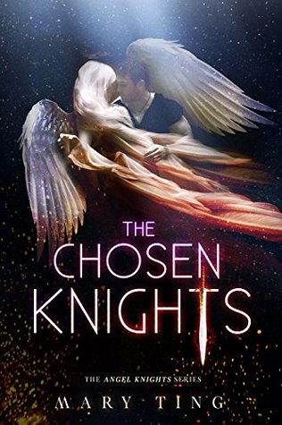 The Chosen Knights (The Angel Knights #1)