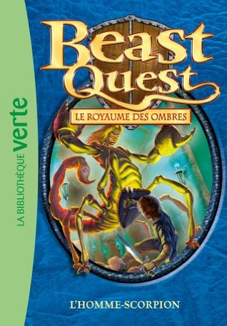 Beast Quest 20 - l'Homme-Scorpion