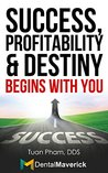 Success, Profitability & Destiny Begins with You