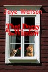 That Doggy in the Window (Emaline Banister Mysteries Book 3)