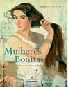 Mulheres Bonitas, As Faces da Beleza na Arte