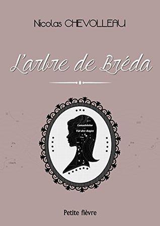 LARBRE DE BREDA: le petit livre qui fait aimer les bibliotheques, la genealogie et les jeunes femmes en robe vintage