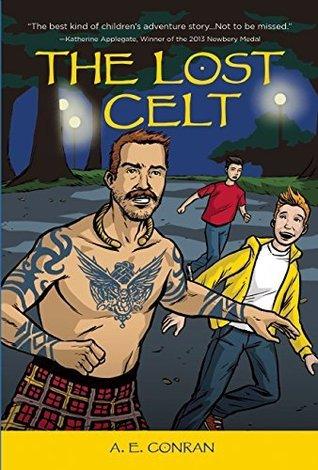 Ebook The Lost Celt by A.E. Conran TXT!