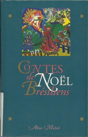 Contes de Noël Brésiliens