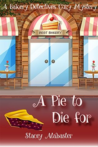 A Pie to Die For by Stacey Alabaster