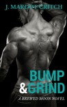Bump & Grind (Brewed Moon, #1)