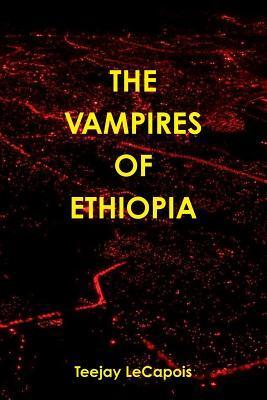 The Vampires Of Ethiopia