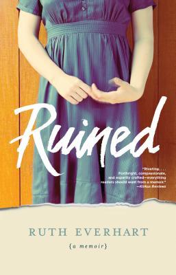 Ebook Ruined by Ruth Everhart DOC!