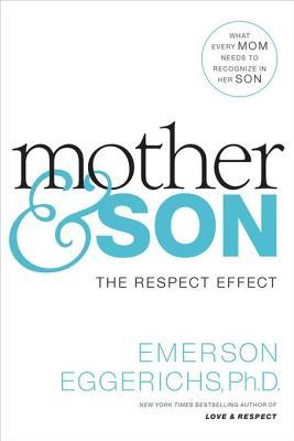 Mother and son the respect effect by emerson eggerichs 26371003 fandeluxe Images