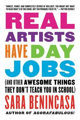 Real Artists Have Day Jobs: - Sara Benincasa