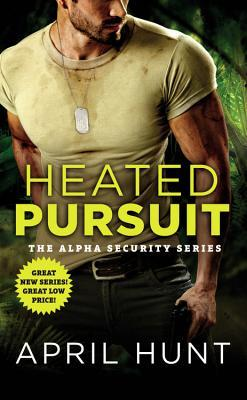 Heated Pursuit by April Hunt