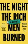 The Night the Rich Men Burned