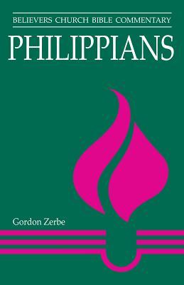 Philippians: Believers Church Bible Commentary